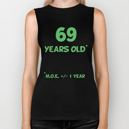 69 Years Old Plus Or Minus 1 Year Funny 70th Birthday Biker Tank