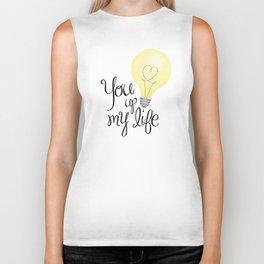 You Light Up My Life Biker Tank