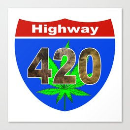Highway 420... Up in Smoke Canvas Print