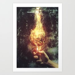 If You Start This Fire We Will Burn This World To Ashes Art Print