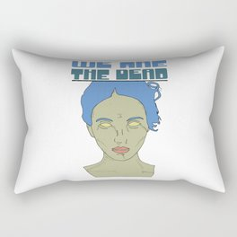 We are the Dead (blue) Rectangular Pillow