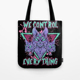 WE CONTROL EVERYTHING Tote Bag