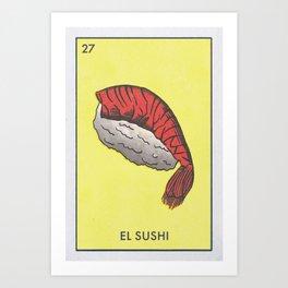 El Sushi Art Print