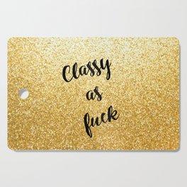 Gold Classy as fuck Cutting Board