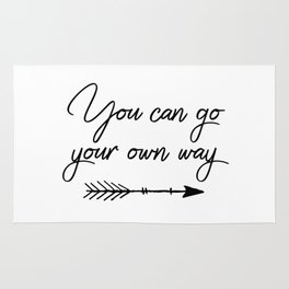Travel quotes - You can go your own way Rug