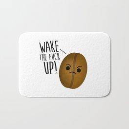 Wake The Fuck Up - Coffee Bean Bath Mat