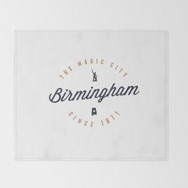 Birmingham, Alabama - The Magic City Throw Blanket