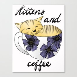 Kittens and Coffee Canvas Print