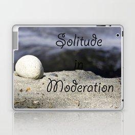 Solitude in Moderation Laptop & iPad Skin