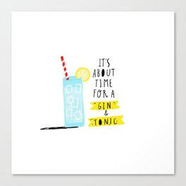Gin & Tonic Time Canvas Print
