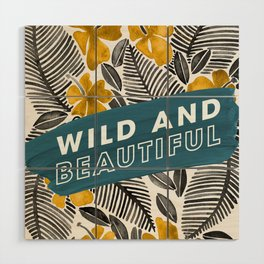 Wild & Beautiful – Yellow Palette Wood Wall Art