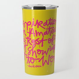Inspiration is for amateurs x typography Travel Mug