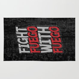Fight Fuego With Fuego Rug