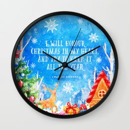 I will honour christmas in my heart Wall Clock
