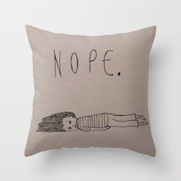 Nope. Throw Pillow