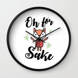 Oh for FOX Sake , Funny design Wall Clock