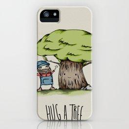Hug a tree iPhone Case