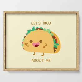 Self Centered Taco Serving Tray