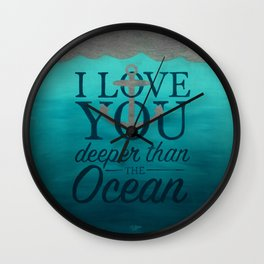 I Love You Deeper Than the Ocean Wall Clock