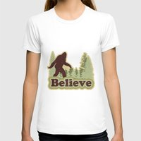 bigfoot T-shirts featuring Bigfoot Believe by Heather Green