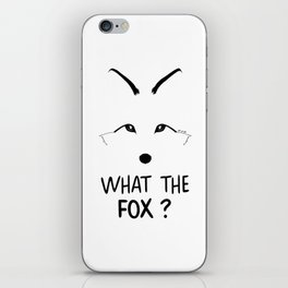 What the fox ? iPhone Skin