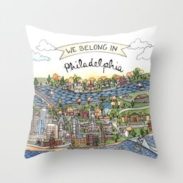 We Belong in Philadelphia! Throw Pillow