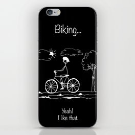 Biking... Yeah! I like that. iPhone Skin