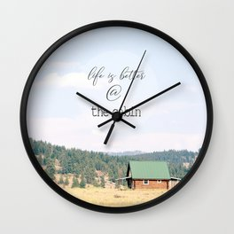 Life is Better at the Cabin Wall Clock