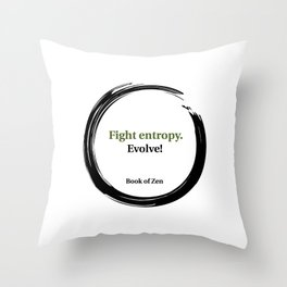 Inspirational Evolution Life Quote Throw Pillow
