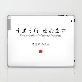 A journey of a thousand miles begins with a single step. LaoTzu Laptop & iPad Skin