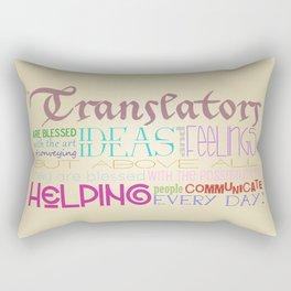 Translators are Blessed Rectangular Pillow