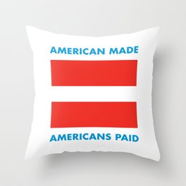 MADE EQUALS PAID Throw Pillow
