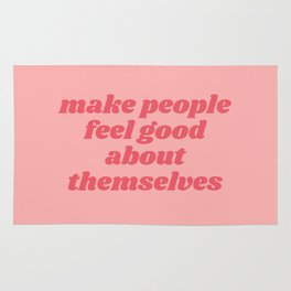 make people feel good Rug