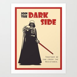 The Dark Side Art Print