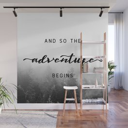 And So The Adventure Begins - New Day Wall Mural