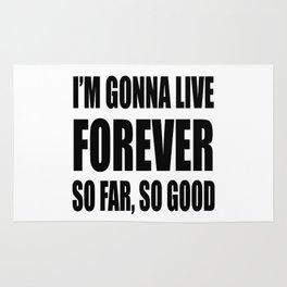 I'm Gonna Live Forever Rug