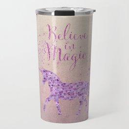 Pink and Purple Glamour Unicorn Believe in Magic Travel Mug