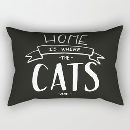 home is where the cats are - black and white Rectangular Pillow