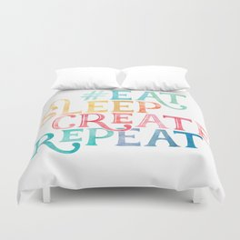 Eat Sleep Create Repeat Quote Duvet Cover