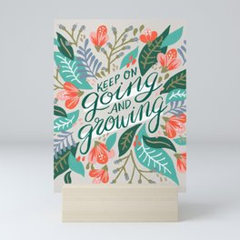 """""""Keep on Going and Growing"""" inspired by Eliza Blank, The Sill Mini Art Print"""