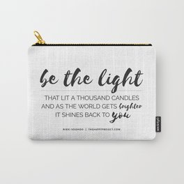 Be The Light That Lit A Thousand Candles Carry-All Pouch