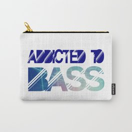 Addicted to bass Carry-All Pouch