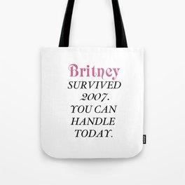 Britney Survived, Britney. Tote Bag
