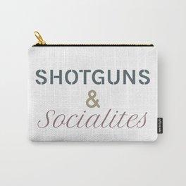 Shotguns & Socialites Carry-All Pouch
