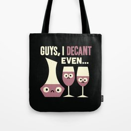 Contain Yourself Tote Bag