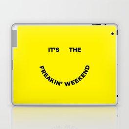 It's the Freakin' Weekend Laptop & iPad Skin