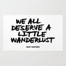 'We all deserve a little wanderlust' Hand Letter Type Word Black & White Rug