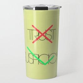 Trust (x) | Suspicion (v) Travel Mug