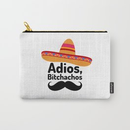 Adios Bitchachos Carry-All Pouch
