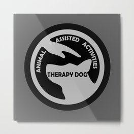 Animal Assisted Activities  - THERAPY DOG logo black white Metal Print
